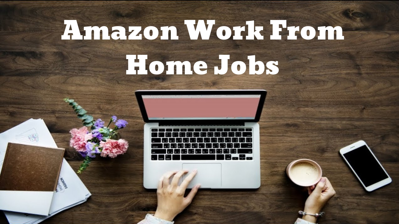 work from home with amazon amazon work from home jobs pros vs cons how to start 1637