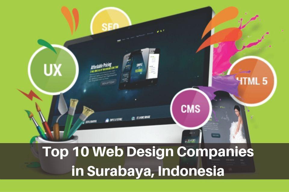 Top 10 Web Design Companies In Surabaya Indonesia The Daqian Times