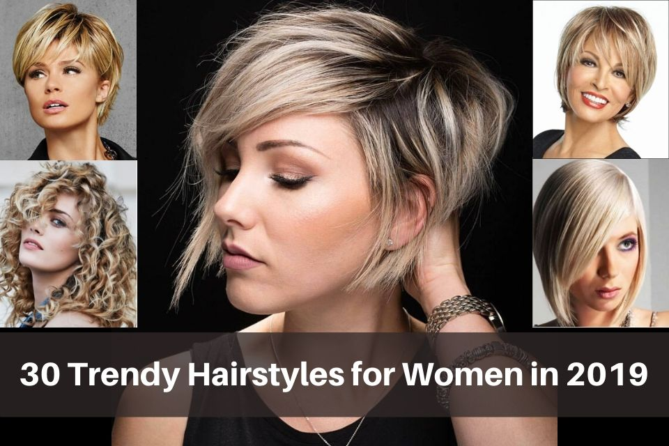 30 Trendy Hairstyles For Women January 2021
